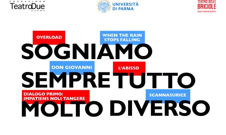 SOGNIAMO SEMPRE TUTTO MOLTO DIVERSO – STAGIONE TEATRALE PER GLI STUDENTI UNIVERSITARI