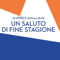 UN SALUTO DI FINE STAGIONE – 28 APRILE 2018