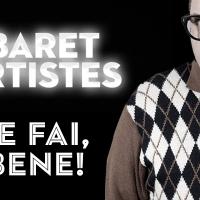 CABARET DES ARTISTES – COME FAI, FAI BENE!