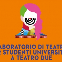 LABORATORIO DI TEATRO PER STUDENTI UNIVERSITARI 2018/2019