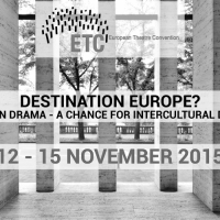 DESTINATION EUROPE? EUROPEAN DRAMA – A CHANCE FOR INTERCULTURAL DIALOGUE