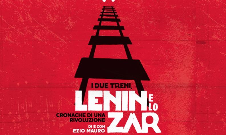 EZIO MAURO – I DUE TRENI, LENIN E LO ZAR. CRONACHE DI UNA RIVOLUZIONE
